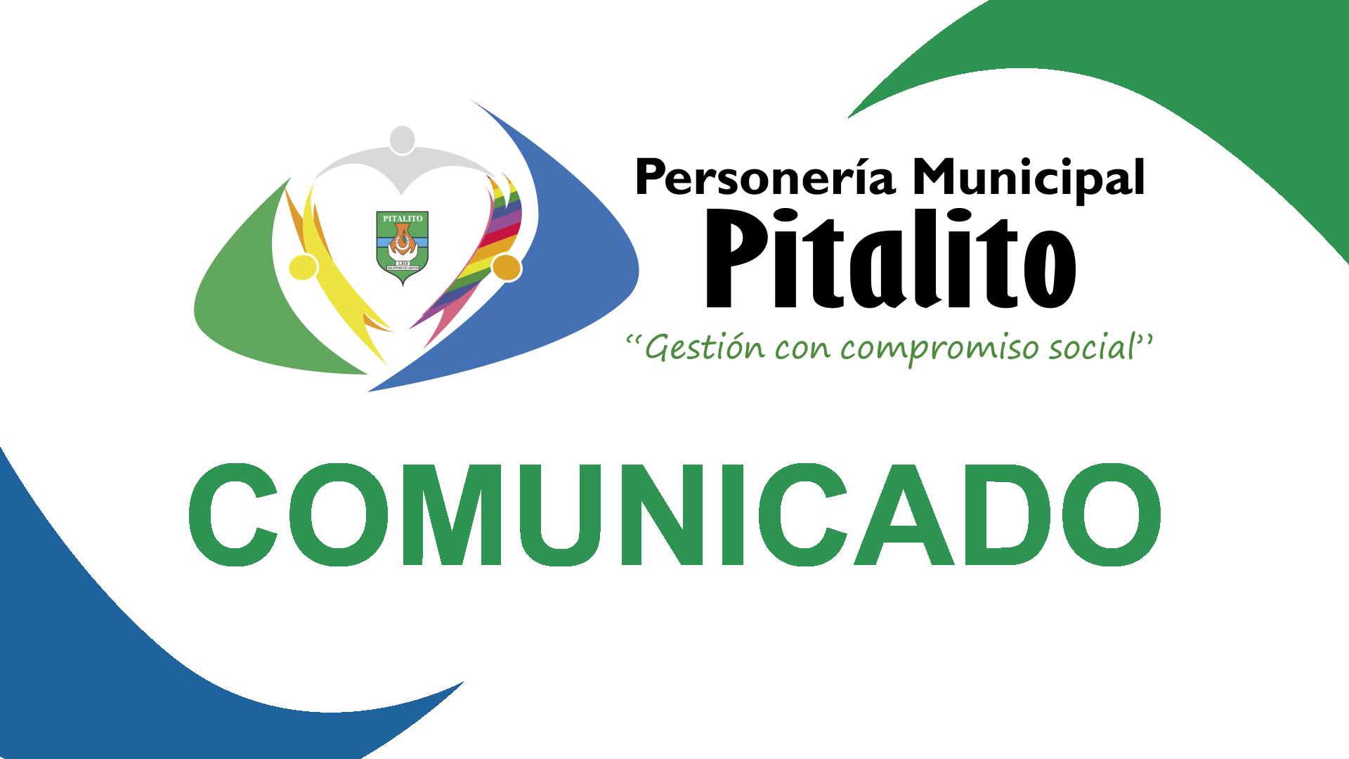 Comunicado Personería Municipal de Pitalito